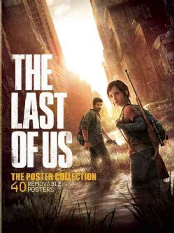 The Last of Us: The Poster Collection (Paperback) 12261929