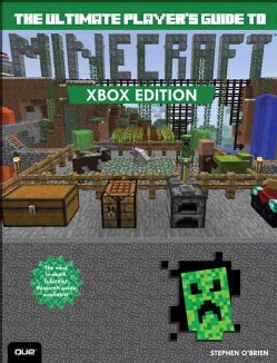 The Ultimate Player's Guide to Minecraft: Xbox Edition (Paperback) 12393747