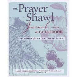 Taunton Press - The Prayer Shawl Journal And Guidebook