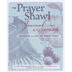 Taunton Press - The Prayer Shawl Journal And Guidebook