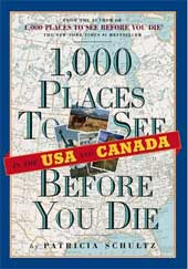 1000 Places to See Before You Die In the USA and Canada by Patricia Schultz (Paperback)