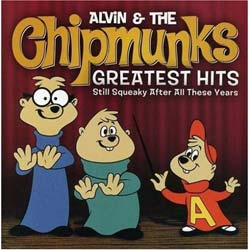 Alvin and the Chipmunks: Greatest Hits - Still Squeaky After All These Years