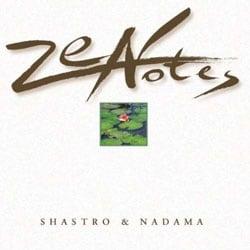 Shastro/Nadama - Zennotes