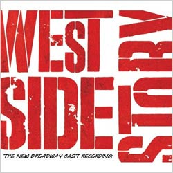 Cast Recording - West Side Story - The New Broadway Cast Recording