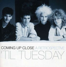 `Til Tuesday - Coming up Close: A Retrospective