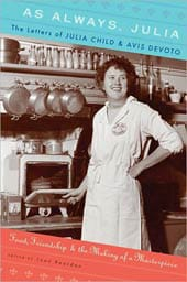 As Always Julia The Letters of Julia Child (Hardcover)