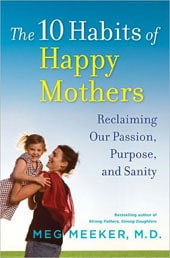 10 Habits of Happy Mothers Reclaiming Ou (Hardcover)