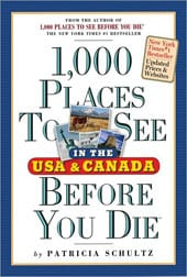 1,000 Places to See in the U.s. and Canada Before You Die (Paperback)