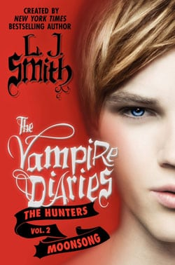 The Vampire Diaries: The Hunters: Moonsong (Hardcover)