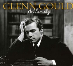 ... And Serenity / Glenn Gould