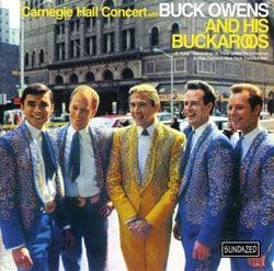 Buck Owens & His Buckaroos - Carnegie Hall Concert