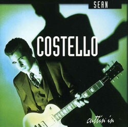 Sean Costello - Cuttin` In