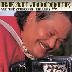 Beau Jocque/Zydeco Hi-Rollers - Zydeco Giant