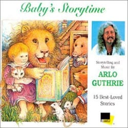 Arlo Guthrie - Baby`s Storytime