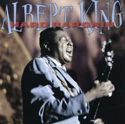 Albert King - Hard Bargain