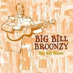 Big Bill Broonzy - Big Bill Blues