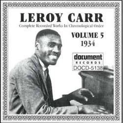 Leroy Carr - Complete Recorded Works Vol. 5 (1934)