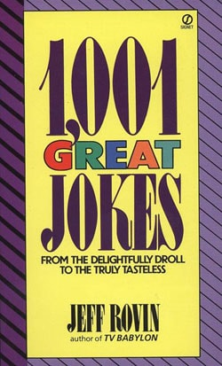 1,001 Great Jokes/from the Delightfully Droll to the Truly Taste
