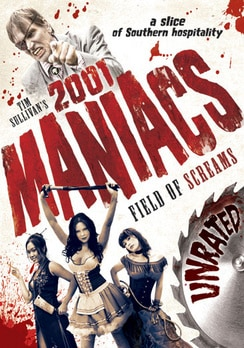 2001 Maniacs: Field of Screams - Unrated (DVD)