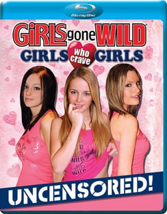 Girls Gone Wild - Girls Who Crave Girls (Blu-ray Disc)