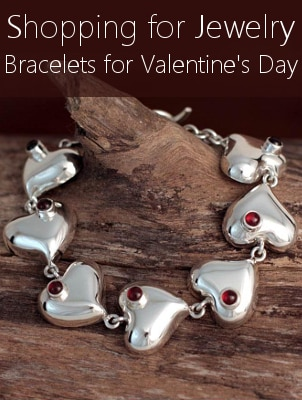 Shopping for Jewelry - Bracelets for Valentine's