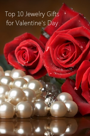 Top 10 Jewelry Gifts for Valentine's Day