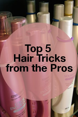 Top 5 Hair Tricks from the Pros