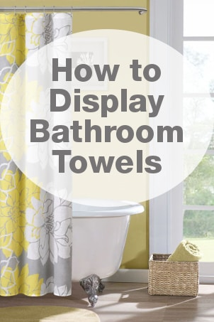 How to Display Bathroom Towels
