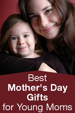 Best Mother's Day Gifts for Young Moms