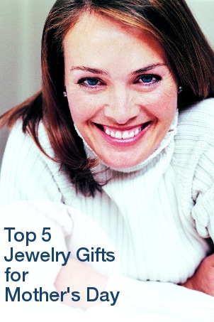 Top 5 Jewelry Gifts for Mother's Day