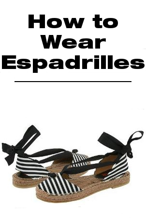 How to Wear Espadrilles
