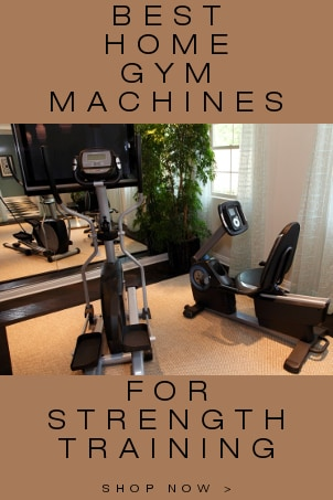 Best Home Gym Machines for Strength Training