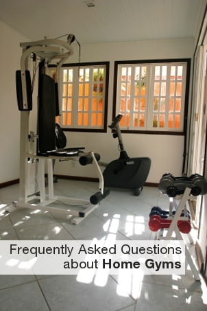 FAQs about Home Gyms