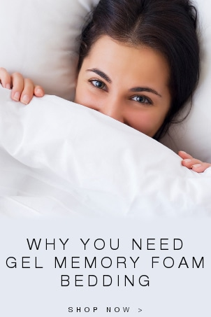 Why You Need Gel Memory Foam Bedding