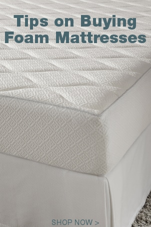 Tips on Buying Foam Mattresses