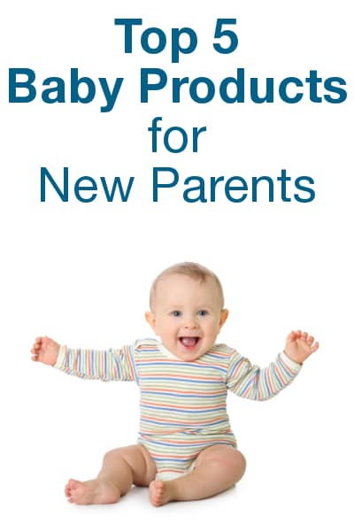 Top 5 Baby Products for New Parents to Buy