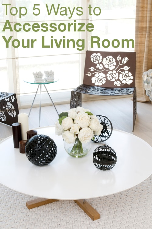 Top 5 Ways to Accessorize Your Living Room