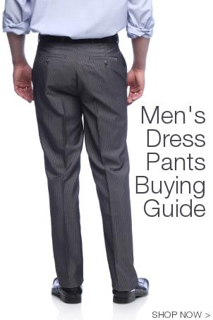 Men's Dress Pants Buying Guide