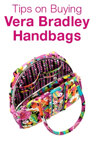 Tips on Buying Vera Bradley Handbags