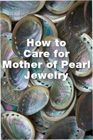 How to Care for Mother of Pearl Jewelry