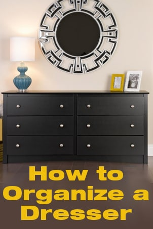 How to Organize a Dresser