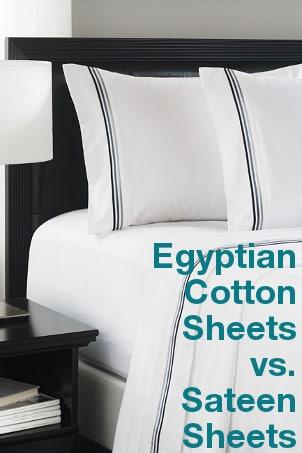 Egyptian Cotton Sheets vs Sateen Sheets