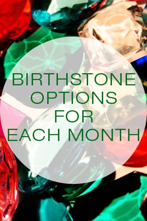 Birthstone Options for Each Month