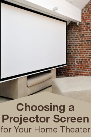 Choosing a Projector Screen for Your Home Theater