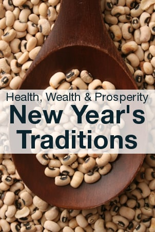 Health Wealth and Prosperity - New Year's Traditions