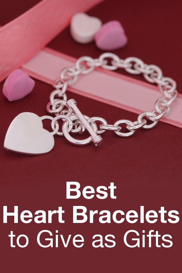 Best Heart Bracelets to Give as Gifts