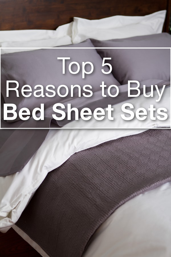 Top 5 Reasons to Buy Bed Sheet Sets